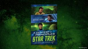 Star Trek: The Original Series: A Contest of Principles