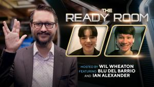 Blu del Barrio and Ian Alexander Head to The Ready Room